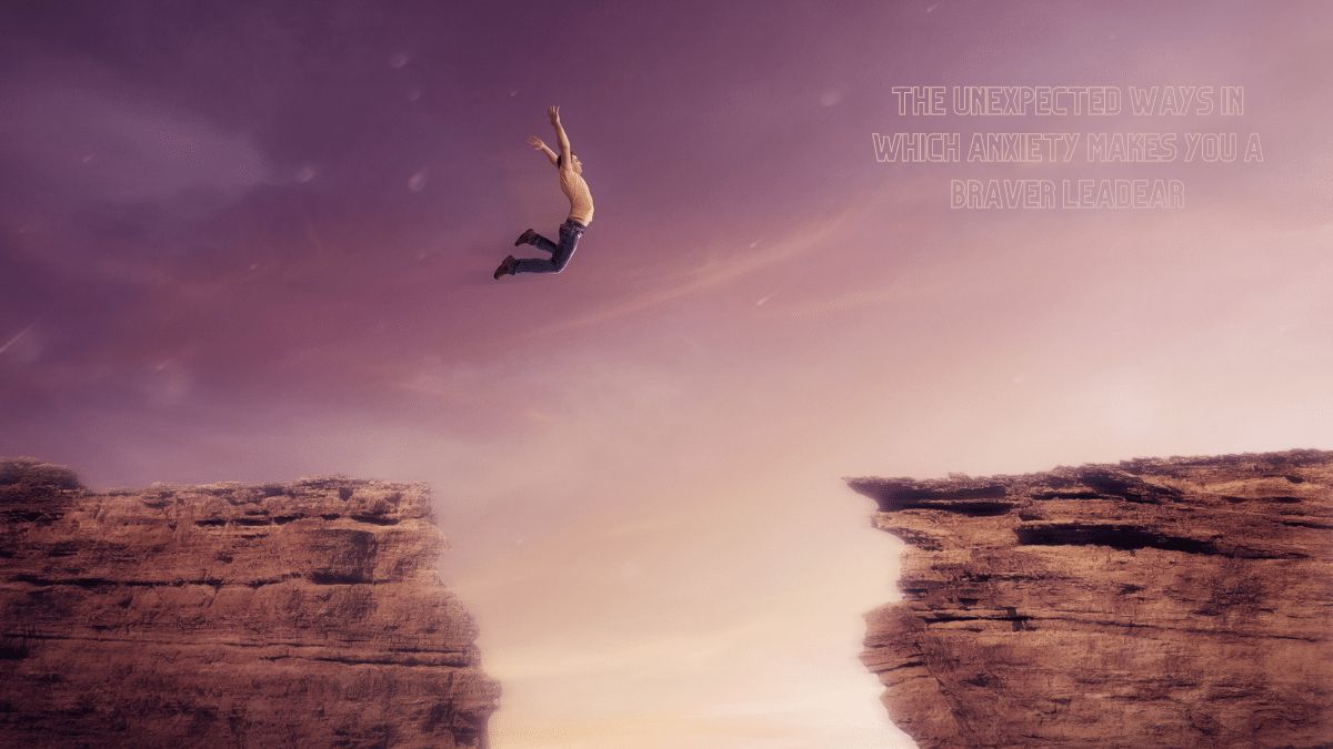 Anxiety makes you braver - man jumping from a cliff.